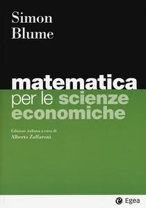 Libro Matematica per le scienze economiche Carl P. Simon , Lawrence E. Blume