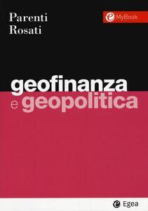 Libro Geofinanza e geopolitica Fabio M. Parenti , Umberto Rosati