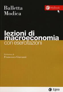 Lezioni di macroeconomia. Con esercitazioni - Luigi Balletta,Salvatore Modica - copertina