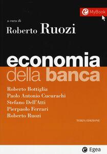 Libro Economia della banca. Con aggiornamento online