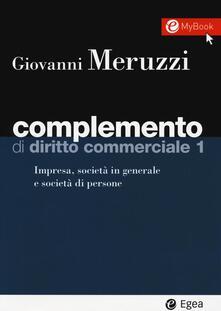 Grandtoureventi.it Complemento di diritto commerciale. Vol. 1: Impresa, società in generale e le società di persone. Image