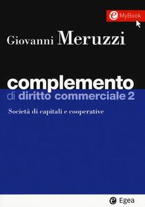 Complemento di diritto commerciale. Con Contenuto digitale per download e accesso on line. Vol. 2: Società di capitali e cooperative.