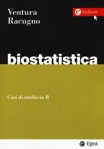 Biostatistica. Casi di studio in R