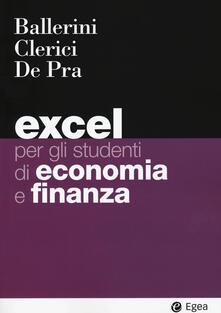 Grandtoureventi.it Excel per gli studenti di economia e finanza. Con Contenuto digitale per download e accesso on line Image