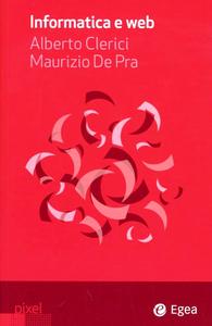 Libro Informatica e web Alberto Clerici , Maurizio De Pra