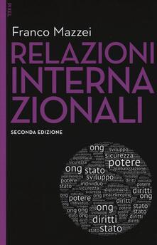 Osteriacasadimare.it Relazioni internazionali. Con e-book. Con aggiornamento online Image