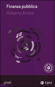 Libro Finanza pubblica. Con aggiornamento online Roberto Artoni