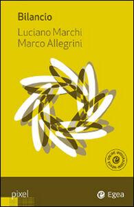 Foto Cover di Bilancio, Libro di Luciano Marchi,Marco Allegrini, edito da EGEA