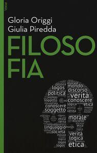 Libro Filosofia. Con e-book. Con aggiornamento online Gloria Origgi , Giulia Piredda