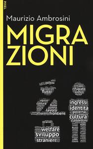 Migrazioni. Con Contenuto digitale per download e accesso on line