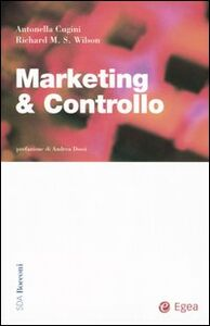 Libro Marketing & controllo Richard M. Wilson , Antonella Cugini