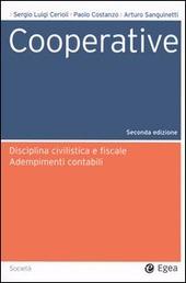 Cooperative. Disciplina civilistica e fiscale. Adempimenti contabili. Con CD-ROM