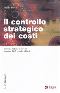 Libro Il controllo strategico dei costi David Doyle