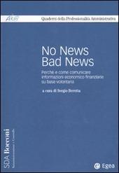 No news bad news. Perché e come comunicare informazioni economico finanziarie sulla base volontaria