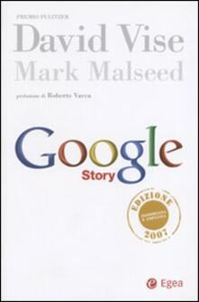 Google story - David Vise,Mark Malseed - copertina