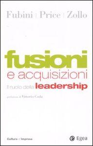 Foto Cover di Fusioni e acquisizioni. Il ruolo della leadership, Libro di AA.VV edito da EGEA