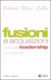 Fusioni e acquisizioni. Il ruolo della leadership