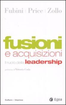 Fusioni e acquisizioni. Il ruolo della leadership.pdf