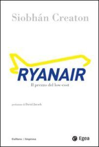 Libro Ryanair. Il prezzo del low-cost Siobhán Creaton