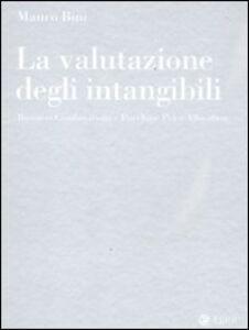 Foto Cover di La valutazione degli intangibili. Business Combinations e Purchase Price Allocation, Libro di Mauro Bini, edito da EGEA