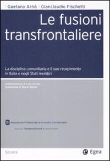 Lpgcsostenible.es Le fusioni transfrontaliere. La disciplina comunitaria e il suo recepimento in Italia e negli Stati membri Image