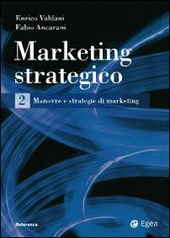 Marketing strategico. Vol. 2