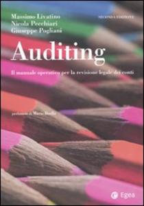 Libro Auditing. Il manuale operatico per la revisione legale dei conti Massimo Livatino , Nicola Pecchiari , Giuseppe Pogliani