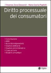 Libro Diritto processuale dei consumatori Vincenzo Zeno Zencovich , M. Cecilia Paglietti