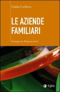 Libro Le aziende familiari Guido Corbetta