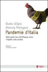 Libro Pandemie d'Italia. Dalla peste nera all'influenza suina: l'impatto sulla società Guido Alfani , Alessia Melegaro