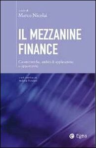 Foto Cover di Il mezzanine finance, Libro di  edito da EGEA