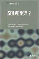 Solvency 2. Strumenti per il risk management delle aziende assicurative