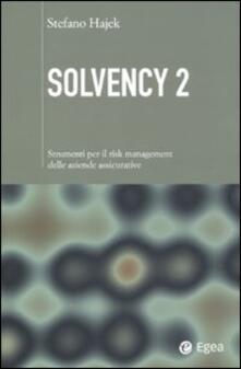 Milanospringparade.it Solvency 2. Strumenti per il risk management delle aziende assicurative Image