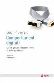Comportamenti digitali. Essere giovani ed essere vecchi ai tempi di internet.pdf