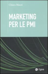 Libro Marketing per le PMI Chiara Mauri