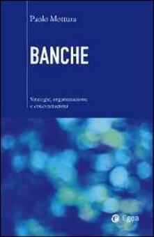 Capturtokyoedition.it Banche. Strategie, organizzazione e concentrazioni Image
