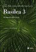 Libro Basilea 3. Gli impatti sulle banche