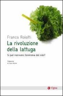 Daddyswing.es La rivoluzione della lattuga. Si può riscrivere l'economia del cibo? Image
