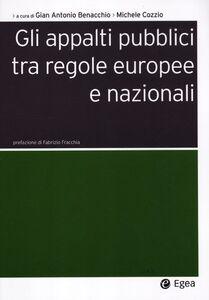 Libro Gli appalti pubblici tra regole europee e nazionali