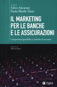 Premioquesti.it Il marketing per le banche e le assicurazioni. Competenze specifiche e pratiche di successo Image