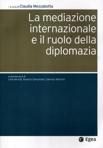 Libro La mediazione internazionale e il ruolo della diplomazia