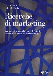 Radiospeed.it Ricerche di marketing. Metodologie e tecniche per le decisioni strategiche e operative di marketing Image