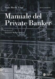 Foto Cover di Manuale del private banker, Libro di  edito da EGEA
