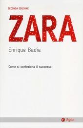 Zara. Come si confeziona il successo