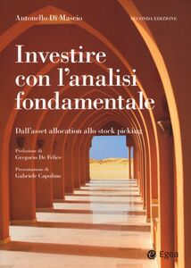 Libro Investire con l'analisi fondamentale. Dall'asset allocation allo stock picking Antonello Di Mascio