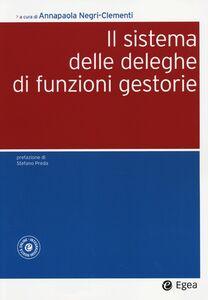 Foto Cover di Il sistema delle deleghe di funzioni gestorie. Con aggiornamento online, Libro di  edito da EGEA