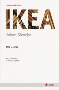 Libro Ikea. Mito e realtà Johan Stenebo