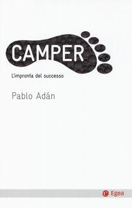 Libro Camper. L'impronta del successo Pablo Adán