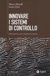 Innovare i sistemi di controllo. Affrontare la crisi e sostenere la crescita