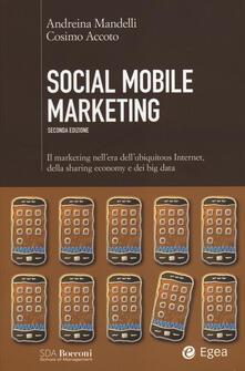 Social mobile marketing. Il marketing nellera dellubiquitous internet, della sharing economy e dei big data.pdf